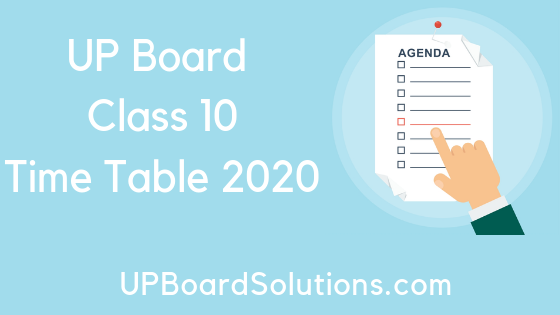 UP Board Time Table 2020 Class 10